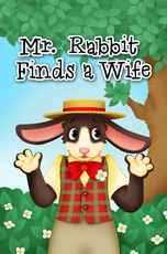 Mr. Rabbit Finds a Wife