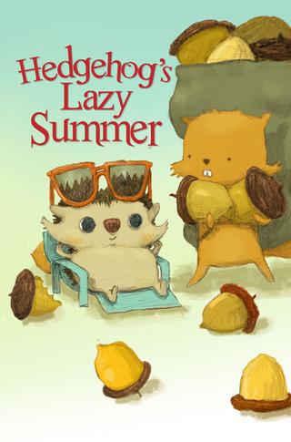 Hedgehog's Lazy Summer