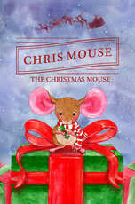 Chris Mouse the Christmas Mouse