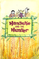 Hansuke and the Hunter