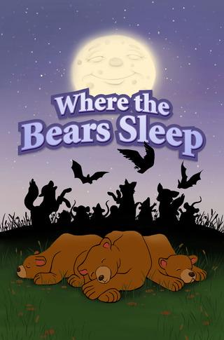 Where the Bears Sleep