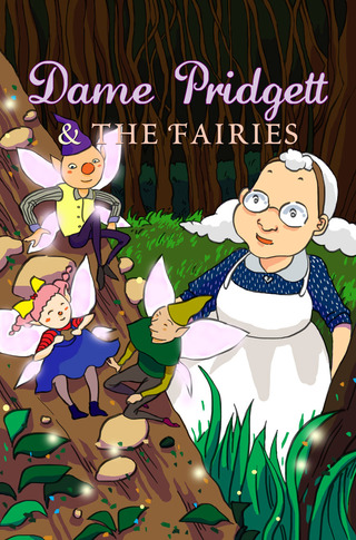 Dame Pridgett and the Fairies