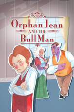 Orphan Jean and the Bull Man