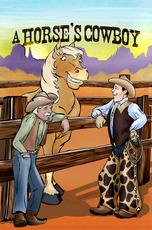 A Horse's Cowboy