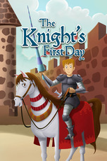 The Knight's First Day