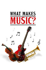 What Makes Music?