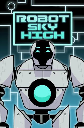 Robot Sky High