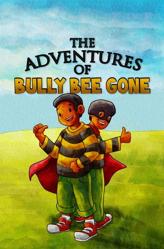 The Adventures of Bully Bee Gone