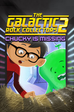 The Galactic Rock Collectors 2: Chucky is Missing