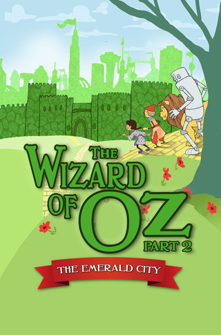 The Wizard of Oz Part 2 The Emerald City