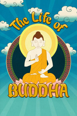 The Life of Buddha