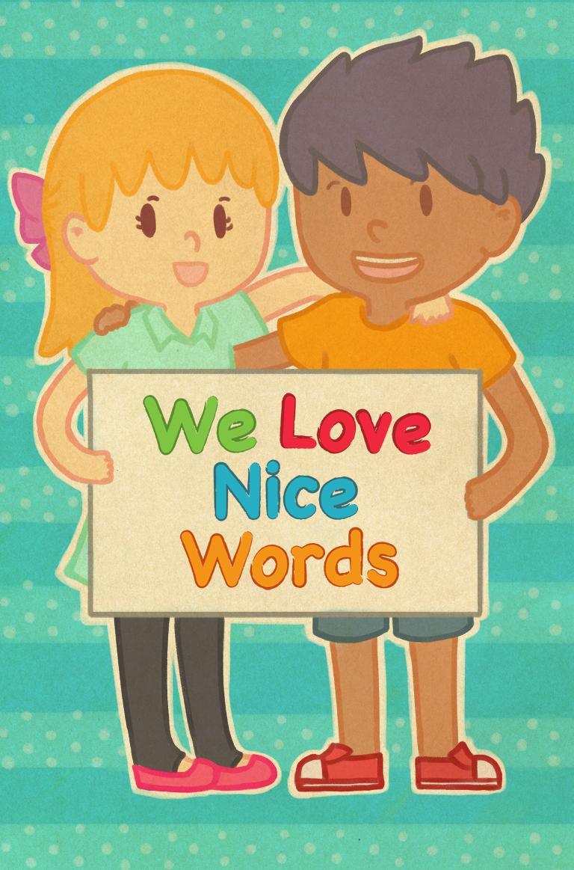 we love nice words