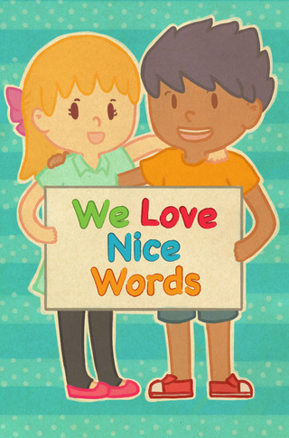 We Love Nice Words