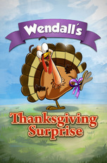Wendall's Thanksgiving Surprise