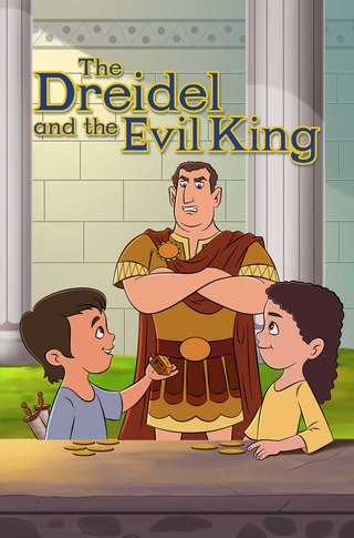 The Dreidel and The Evil King