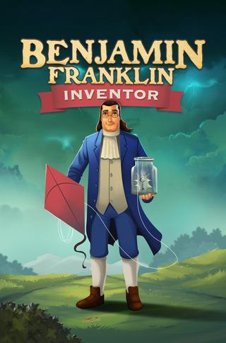 Benjamin Franklin: Inventor