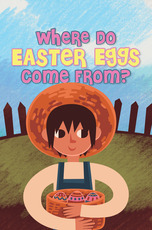 Where Do Easter Eggs Come From?