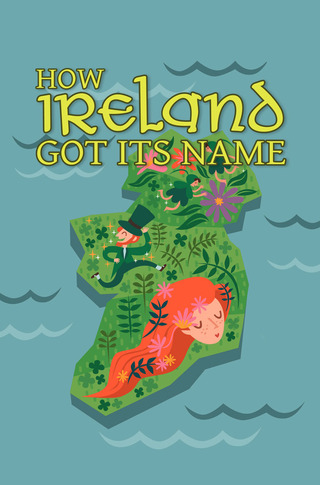 How Ireland Got Its Name