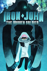 Iron John: The Broken Soldier