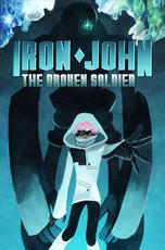Iron John: The Broken Soldier