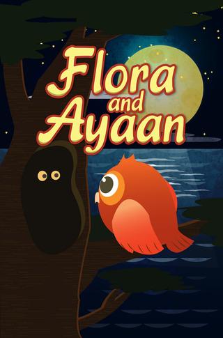 Flora and Ayaan
