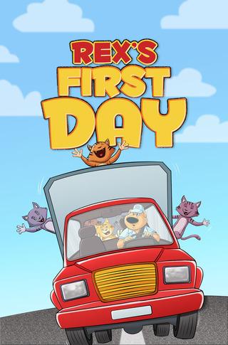 Rex's First Day