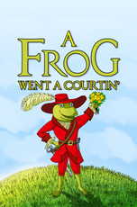 A Frog Went A Courtin'