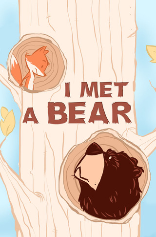 I Met a Bear