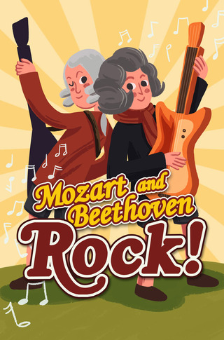 Mozart and Beethoven Rock!