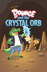 Bounce and the Crystal Orb