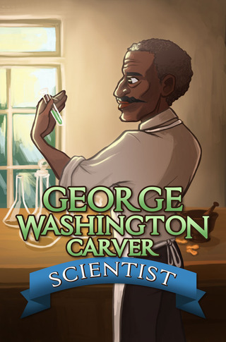 George Washington Carver: Scientist