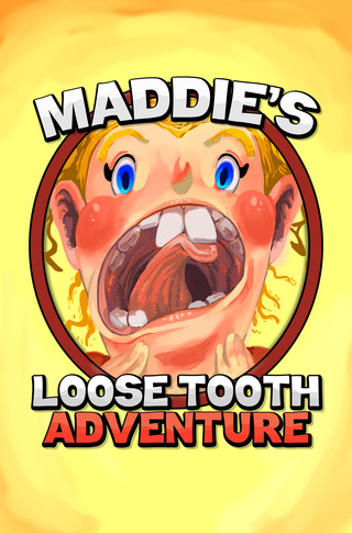 Maddie's Loose Tooth Adventure