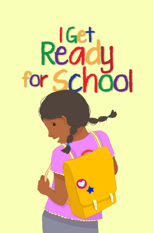 I Get Ready For School