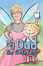 My Dad the Tooth Fairy