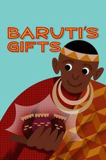 Baruti's Gifts
