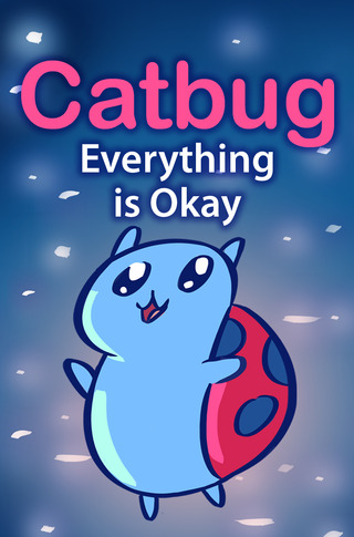 Catbug: Everything is Okay