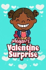 Megan's Valentine Surprise