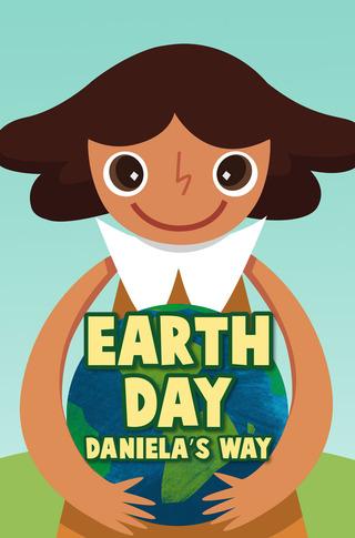 Earth Day Daniela's Way