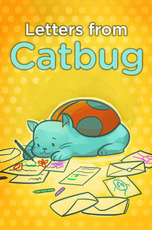 Catbug: Letters from Catbug