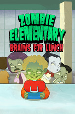 Zombie Elementary: Brains for Lunch