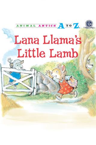 Animal Antics: Lana Llama's Little Lamb