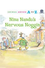 Animal Antics: Nina Nandu's Nervous Noggin