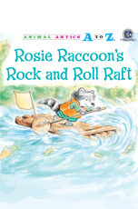 Animal Antics: Rosie Raccoon's Rock and Roll Raft