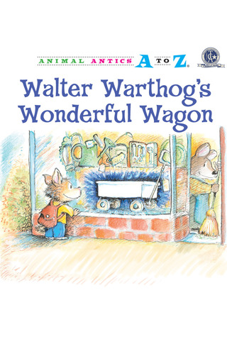 Animal Antics: Walter Warthog's Wonderful Wagon