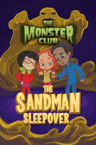 The Monster Club: The Sandman Sleepover