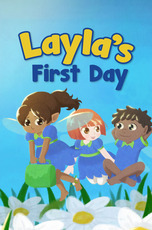 Layla's First Day