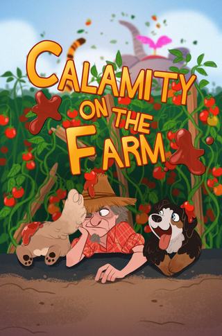Calamity on the Farm