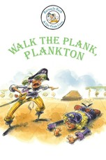 Barnacle Barb: Walk the Plank, Plankton