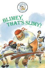 Barnacle Barb: Blimey, That's Slimy!