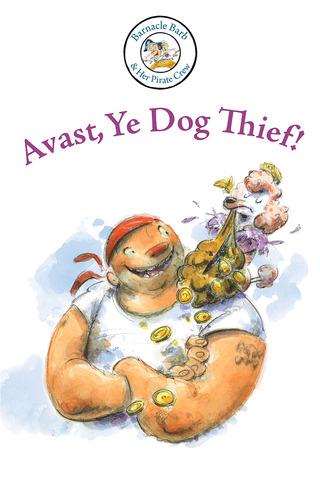 Barnacle Barb: Avast, Ye Dog Thief